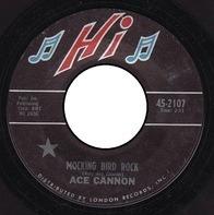 Ace Cannon - Mocking Bird Rock