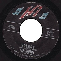 Ace Cannon - Volare / Looking Back