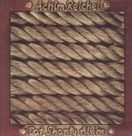 Achim Reichel - Dat Shanty Alb'm