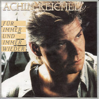 Achim Reichel - Für Immer Und Immer Wieder