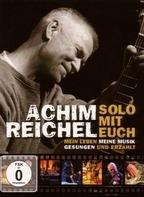Achim Reichel - Solo mit Euch-Mein Leben,meine Musik.Gesungen und
