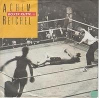 Achim Reichel - Boxer Kutte