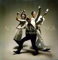 Acid House Kings - Music Sounds Better..