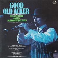 Acker Bilk And His Paramount Jazz Band - Good Old Acker