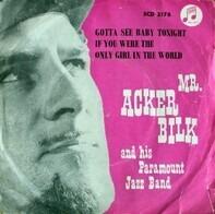 Acker Bilk And His Paramount Jazz Band - Gotta See Baby Tonight