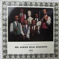 Acker Bilk And His Paramount Jazz Band - Mr. Acker Bilk Requests