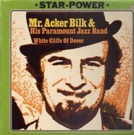 Acker Bilk And His Paramount Jazz Band - White Cliffs Of Dover