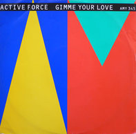 Active Force - Give Me Your Love