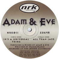 Adam & Eve - It's A Universal Thing / All That Jazz