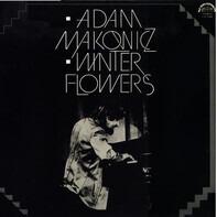 Adam Makowicz - Winter Flowers