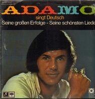 Adamo - Adamo Singt Deutsch Seine großen Erfolge - Seine schönsten Lieder