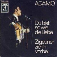 Adamo - Du Bist So Wie Die Liebe