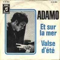 Adamo - Et Sur La Mer / Valse D' Eté