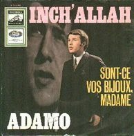 Adamo - Inch' Allah / Sont-Ce Vos Bijoux, Modame