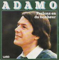 Adamo - Parlons en du bohneur