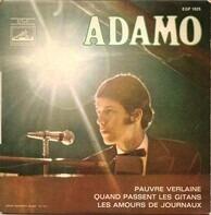 Adamo - Pauvre Verlaine / Quand Passent Les Gitans / Les Amours De Journaux