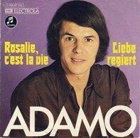 Adamo - Rosalie, C'est La Vie / Liebe Regiert