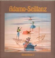 Adamo - Seiltanz - Kieselsteine 2