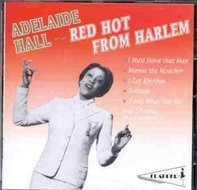 Adelaide Hall - Red Hot from Harlem