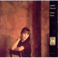 Adele Bertei - Little Lives