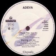 Adeva - I Thank You / Warning / Respect
