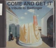Adrian Belew, Hux a.o. - Come And Get It, A Tribute To Badfinger