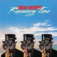 Adrian Sherwood - Recovery Time