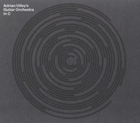 Adrian Utley's Guitar Orchestra - IN C (Terry Riley)