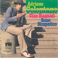 Adriano Celentano - Ciao Ragazzi / Sono Simpatico