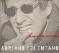 Adriano Celentano - Io Non So Parlar d'Amore