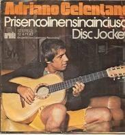 Adriano Celentano - Prisencolinensinainciusol / Disc Jockey