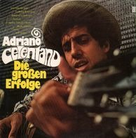 Adriano Celentano - Die großen Erfolge