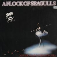 A Flock Of Seagulls - Never Again (The Dancer)