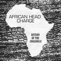 African Head Charge - Return Of The Crocodile (lp+mp3)
