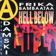 Afrika Bambaataa ,Featuring Adamski - Hell Below