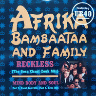 Afrika Bambaataa & Family Featuring UB40 - Reckless