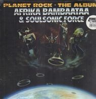 Afrika Bambaataa - Planet Rock: The Album