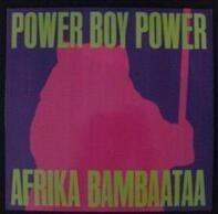 Afrika Bambaataa - Power Boy Power