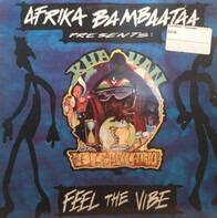 Afrika Bambaataa Presents: Khayan & The New World Power - Feel The Vibe