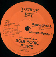 Afrika Bambaataa & Soulsonic Force - Planet Rock