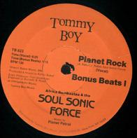 Afrika Bambaataa & The Soul Sonic Force - Planet Rock