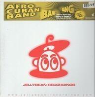 Afro-Cuban Band, Love Childs Afro Cuban Blues Band - Bang Bang
