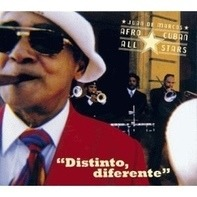 Juan De Marcos' Afro Cuban All Stars - Distinto,Diferente