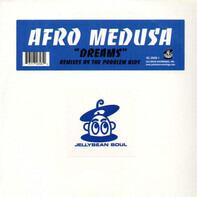 Afro Medusa - Dreams