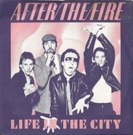 After The Fire - Life In The City