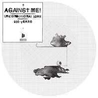 Against Me! - Unconditional Love