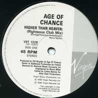 Age Of Chance - Higher Than Heaven