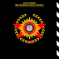 Age Of Chance - One Thousand Years of Trouble