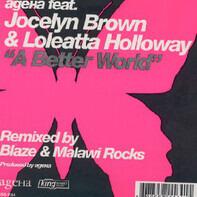 AgeHa Feat. Jocelyn Brown & Loleatta Holloway - A Better World