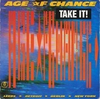 Age Of Chance - Take It!